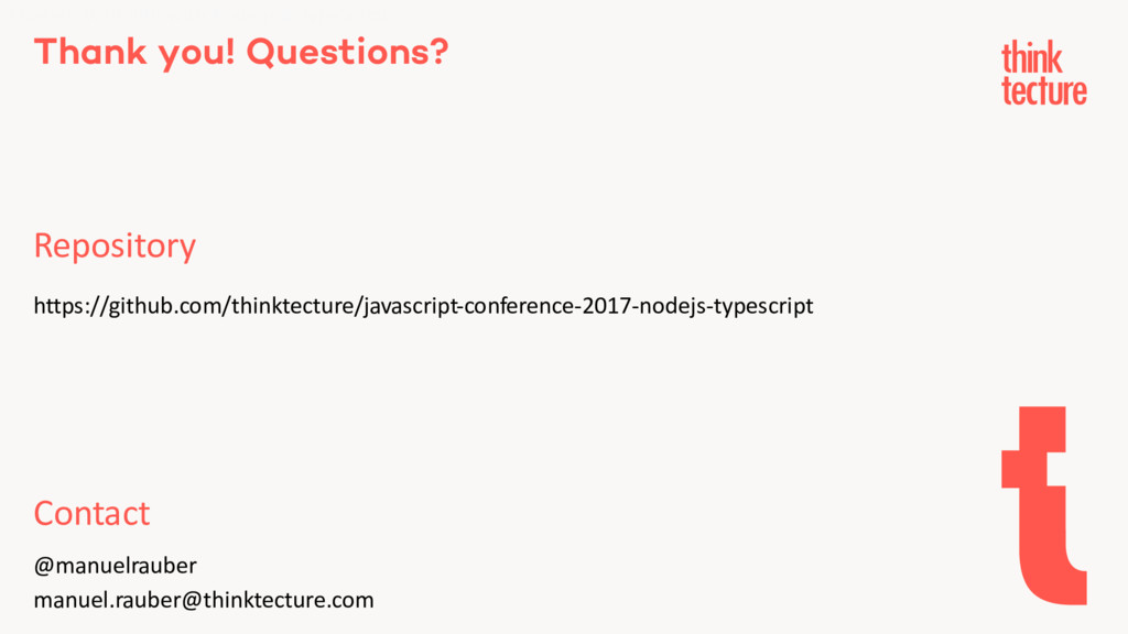 Thank you! Questions? Repository Modern Web API...