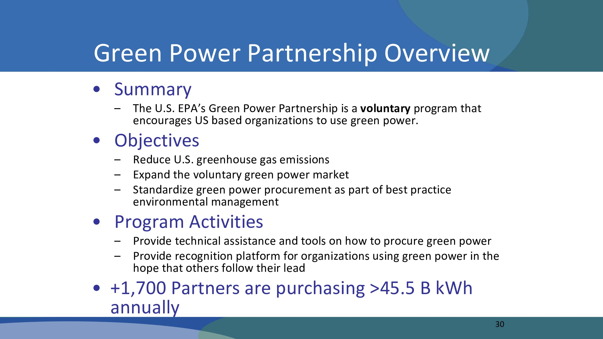 30 Green Power Partnership Overview • Summary –...