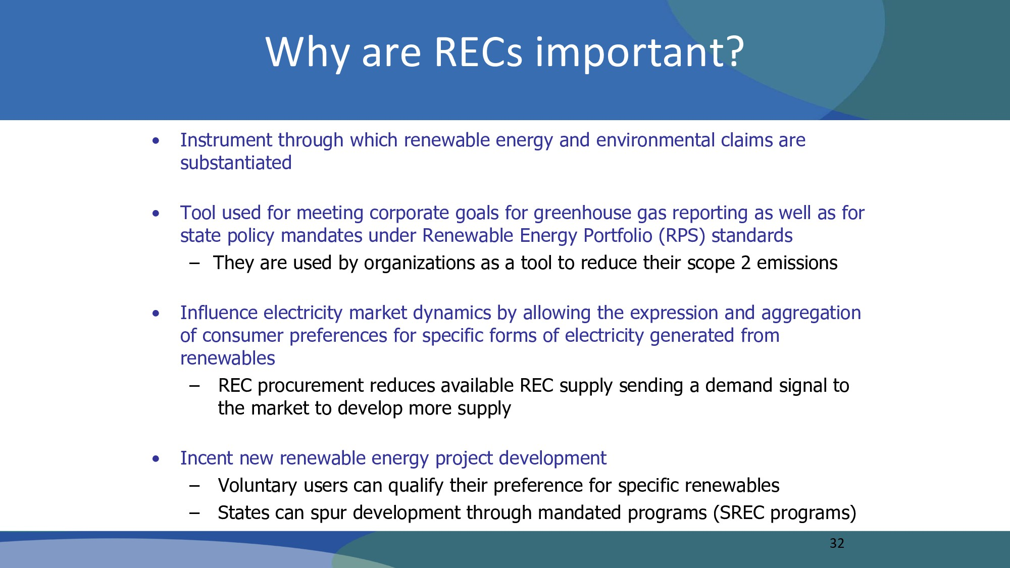 Why are RECs important? • Instrument through wh...