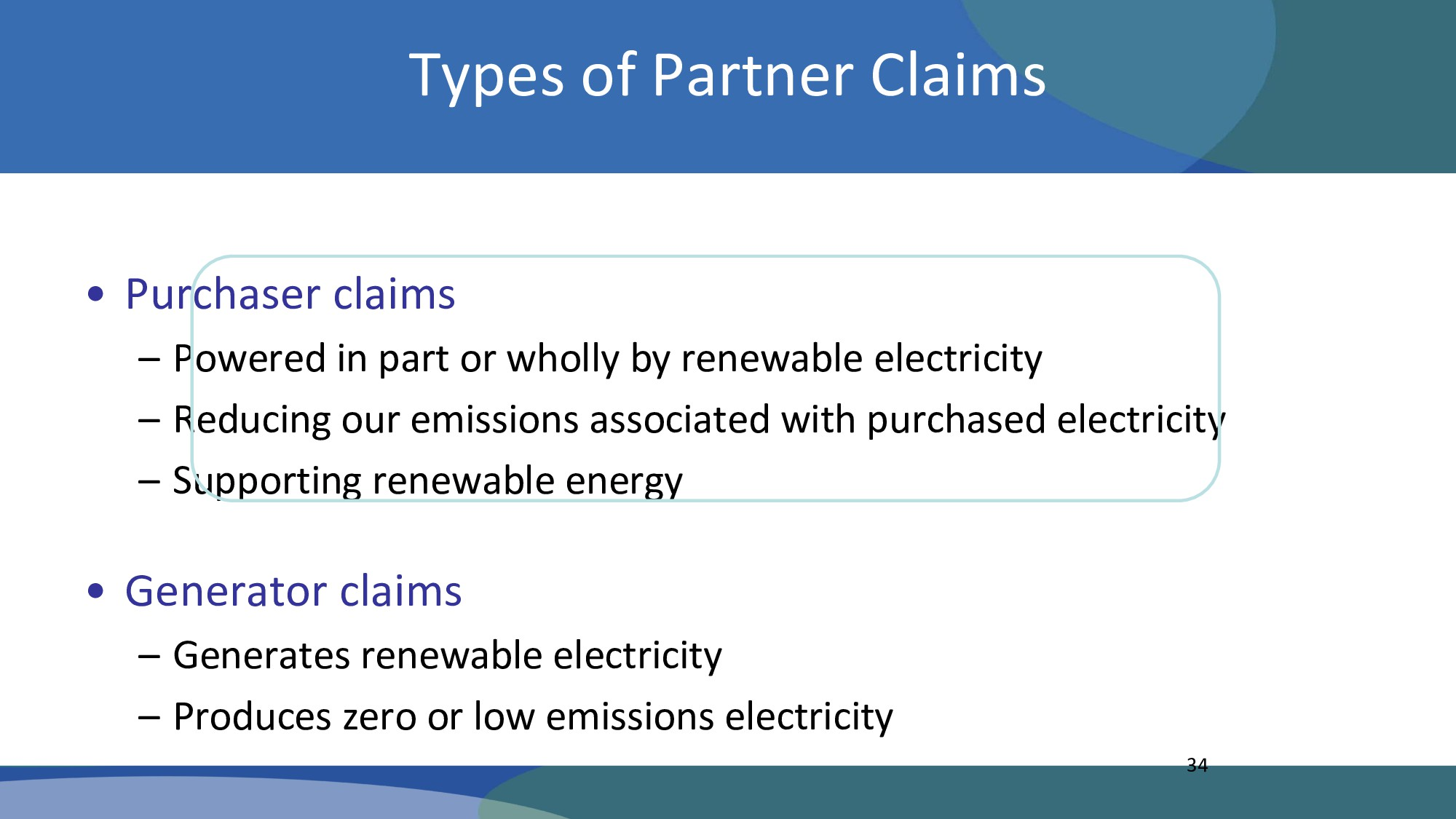Types of Partner Claims • Purchaser claims – Po...