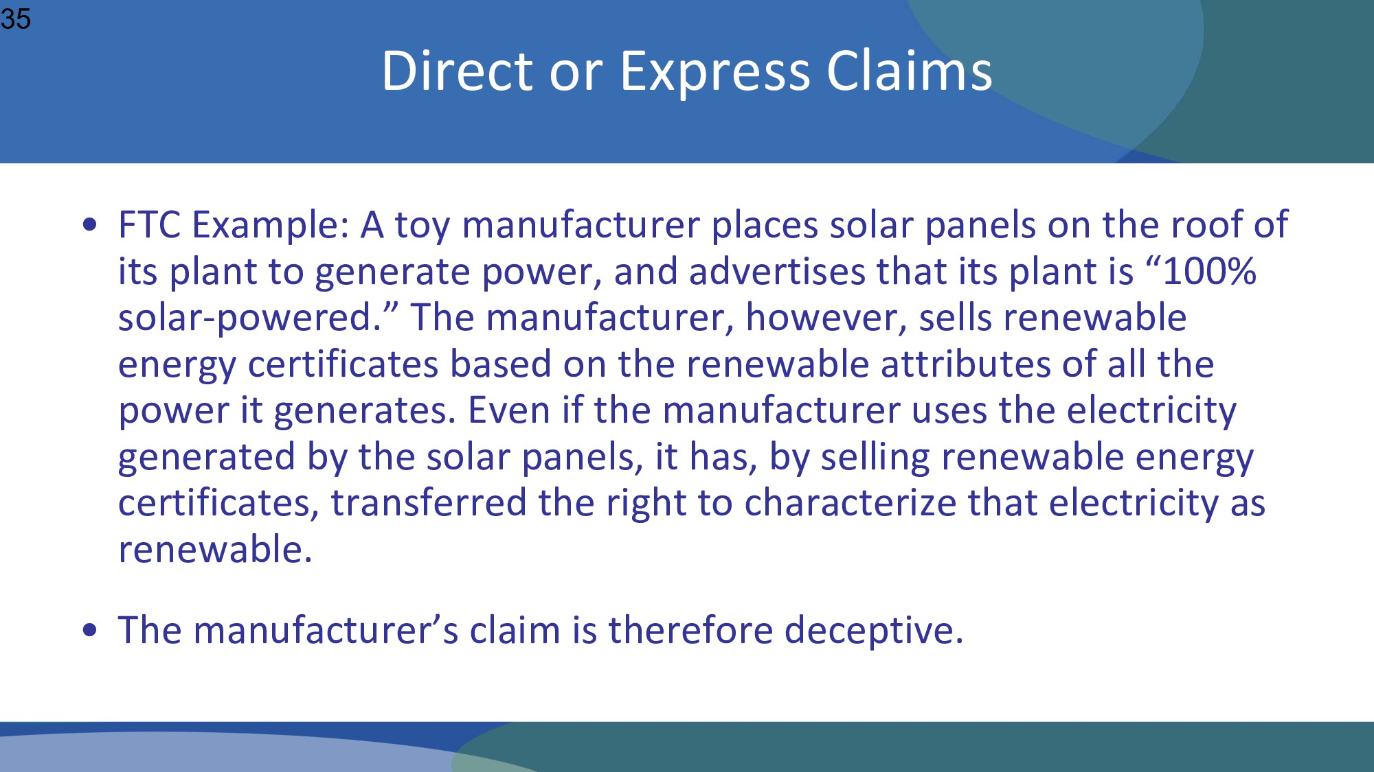 • FTC Example: A toy manufacturer places solar ...