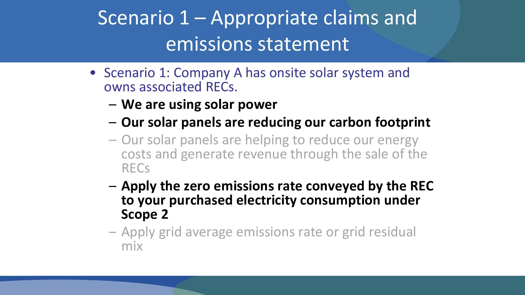 • Scenario 1: Company A has onsite solar system...