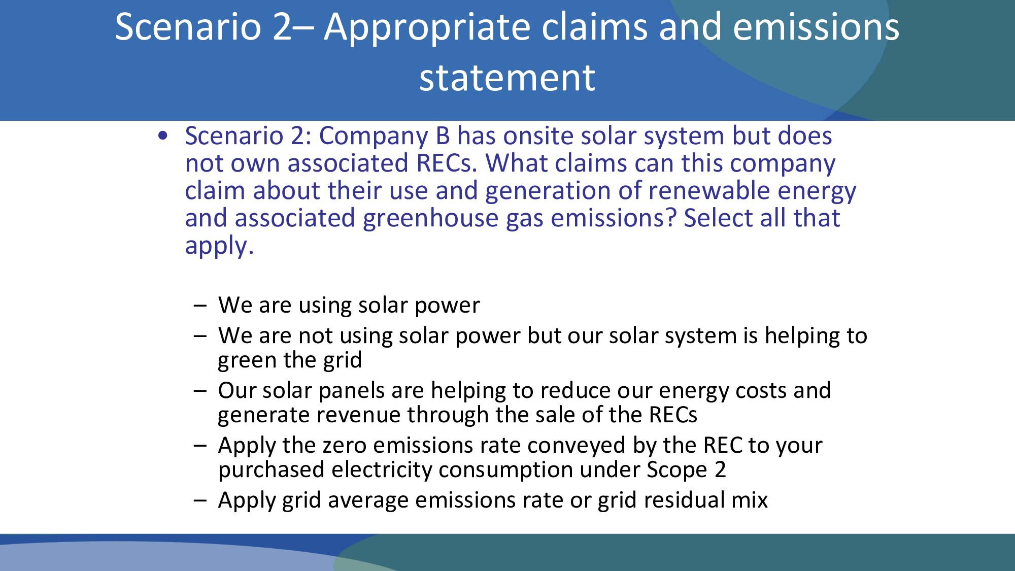 • Scenario 2: Company B has onsite solar system...