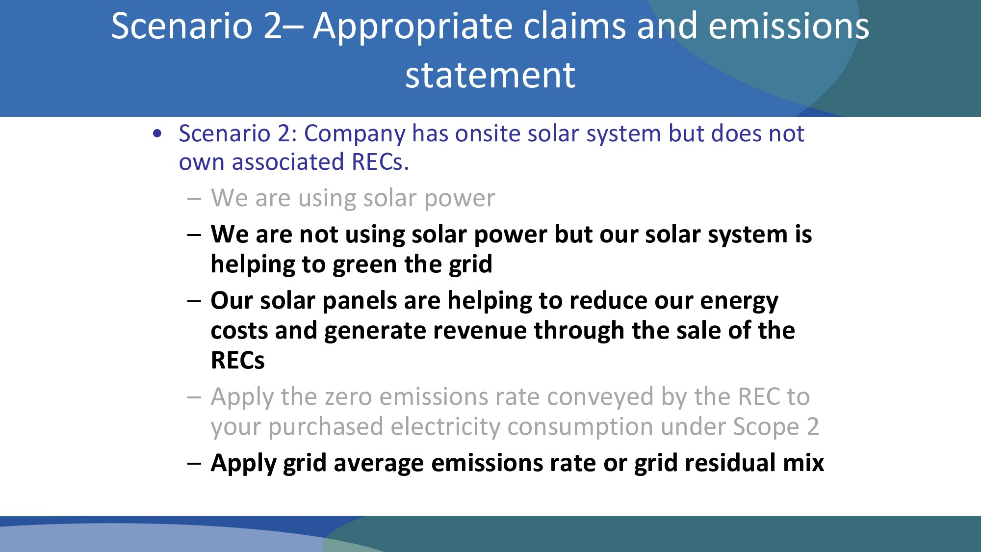 • Scenario 2: Company has onsite solar system b...