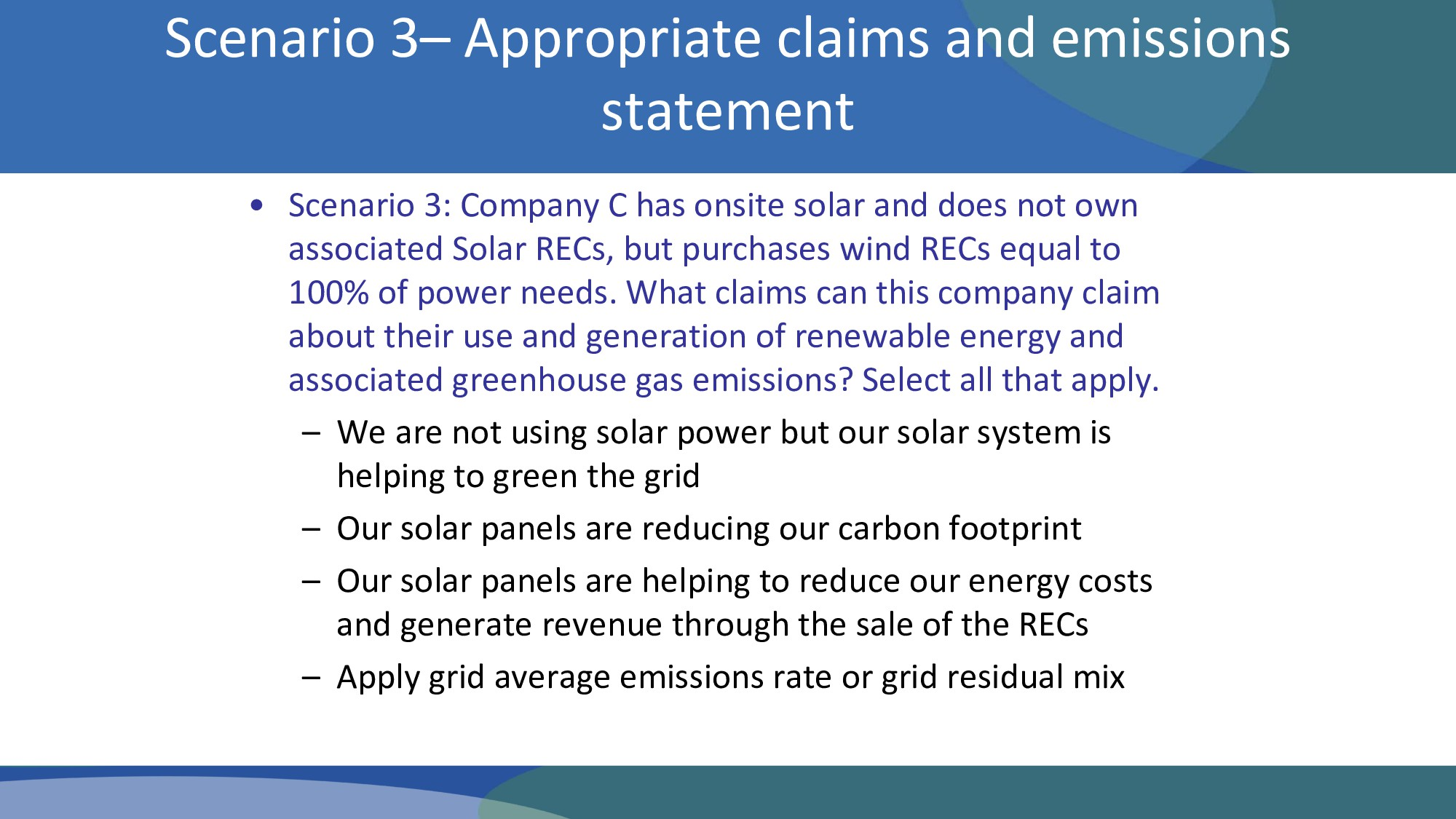 • Scenario 3: Company C has onsite solar and do...