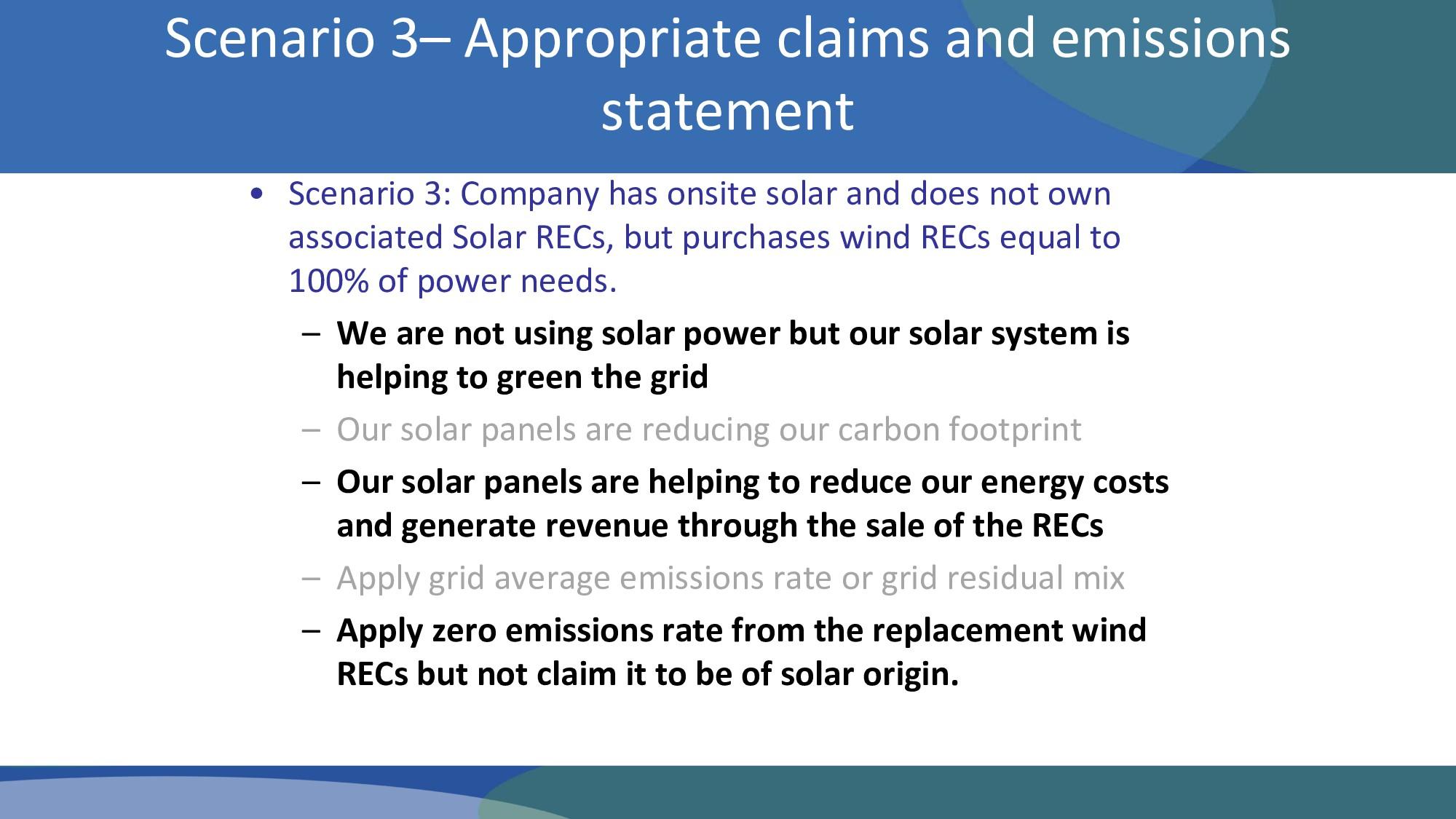 • Scenario 3: Company has onsite solar and does...
