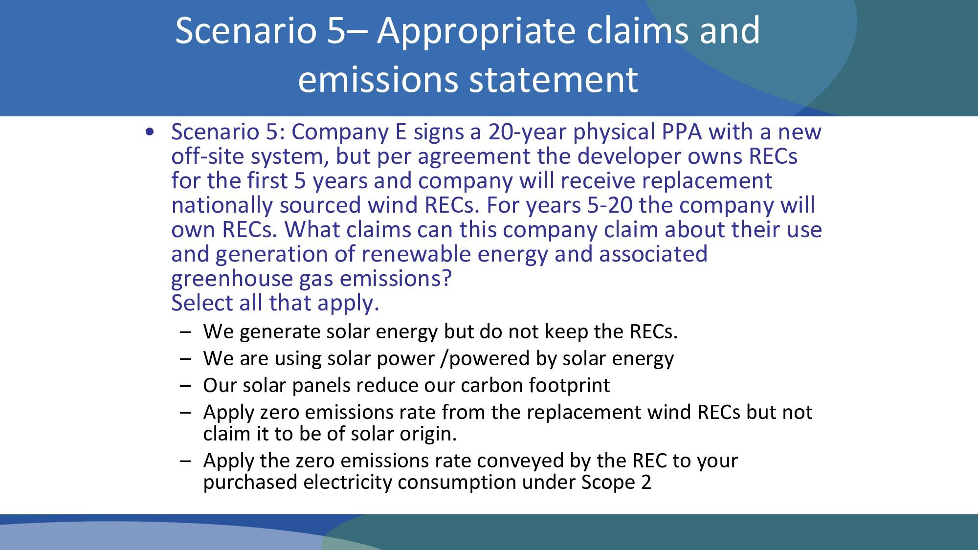 • Scenario 5: Company E signs a 20-year physica...