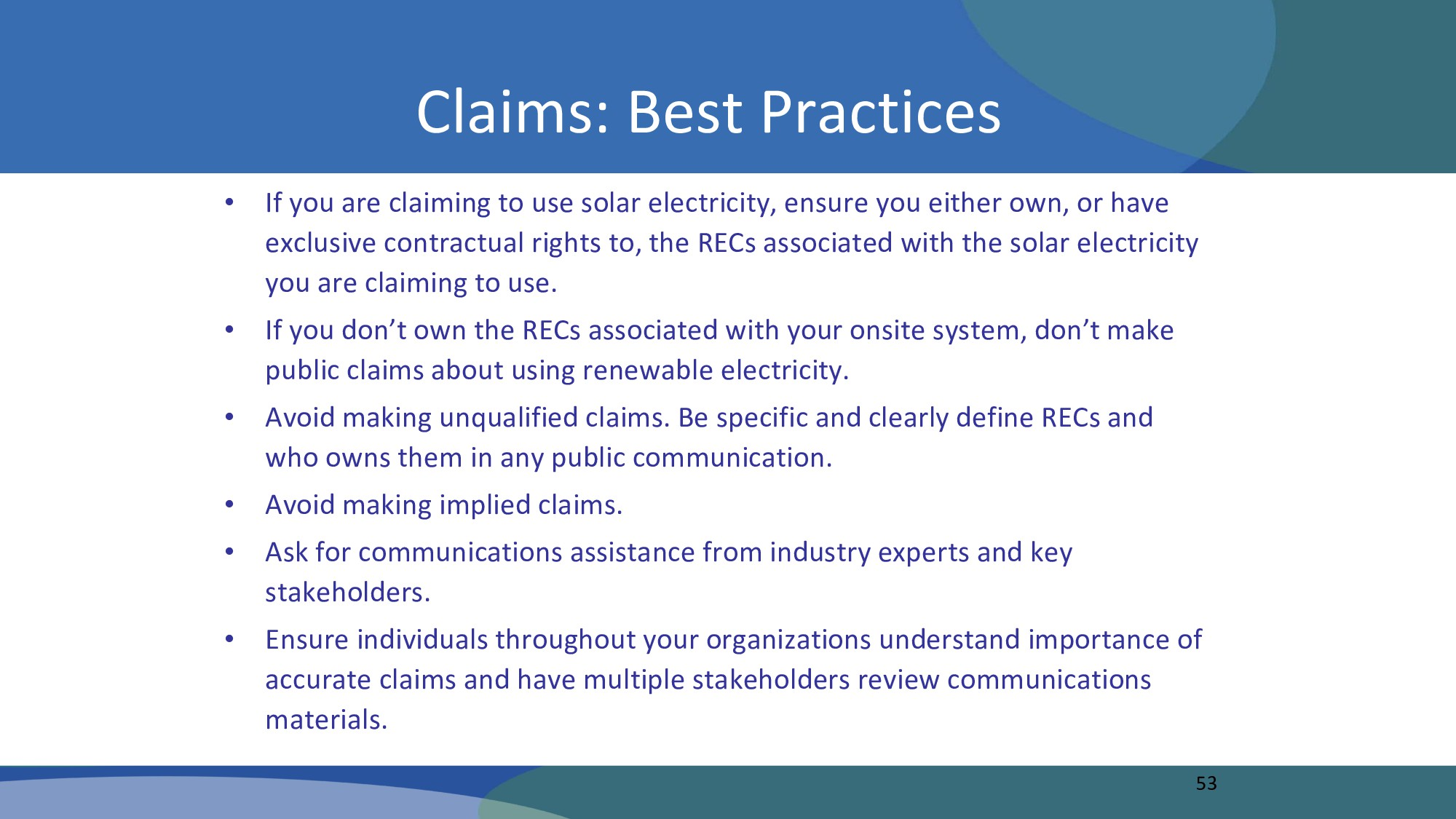 • If you are claiming to use solar electricity,...