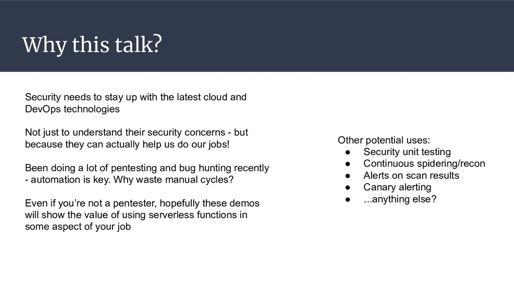 Why this talk? Security needs to stay up with t...