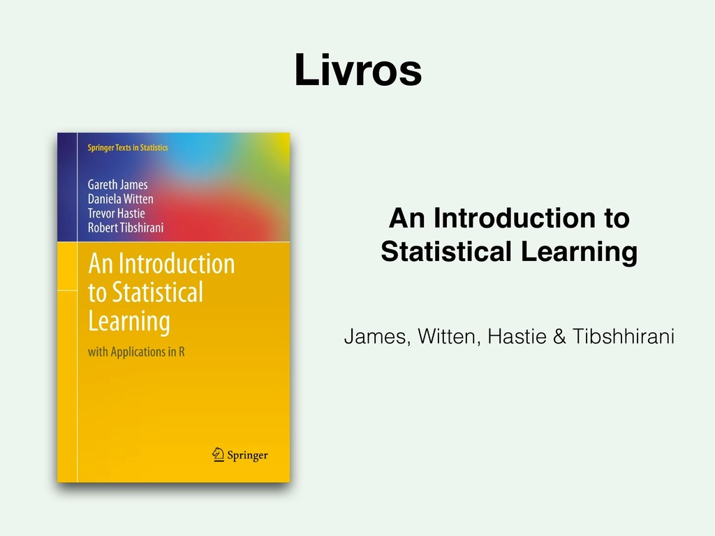 Livros An Introduction to Statistical Learning...