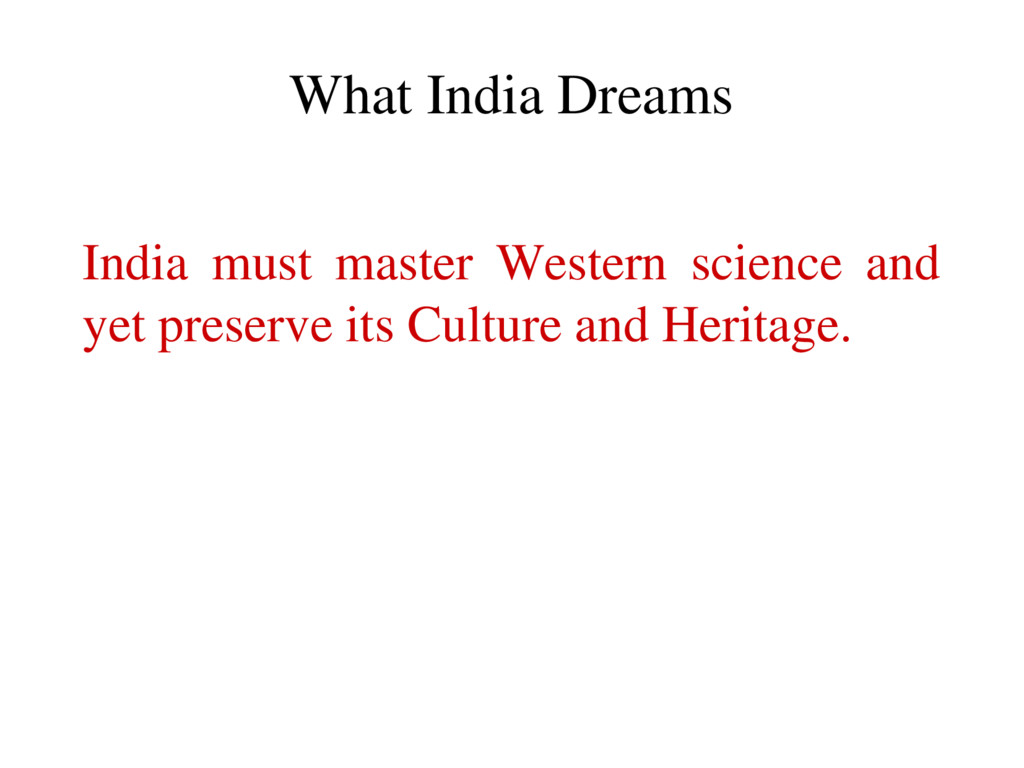 India must master Western science and yet prese...