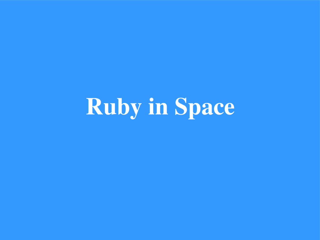 Ruby in Space