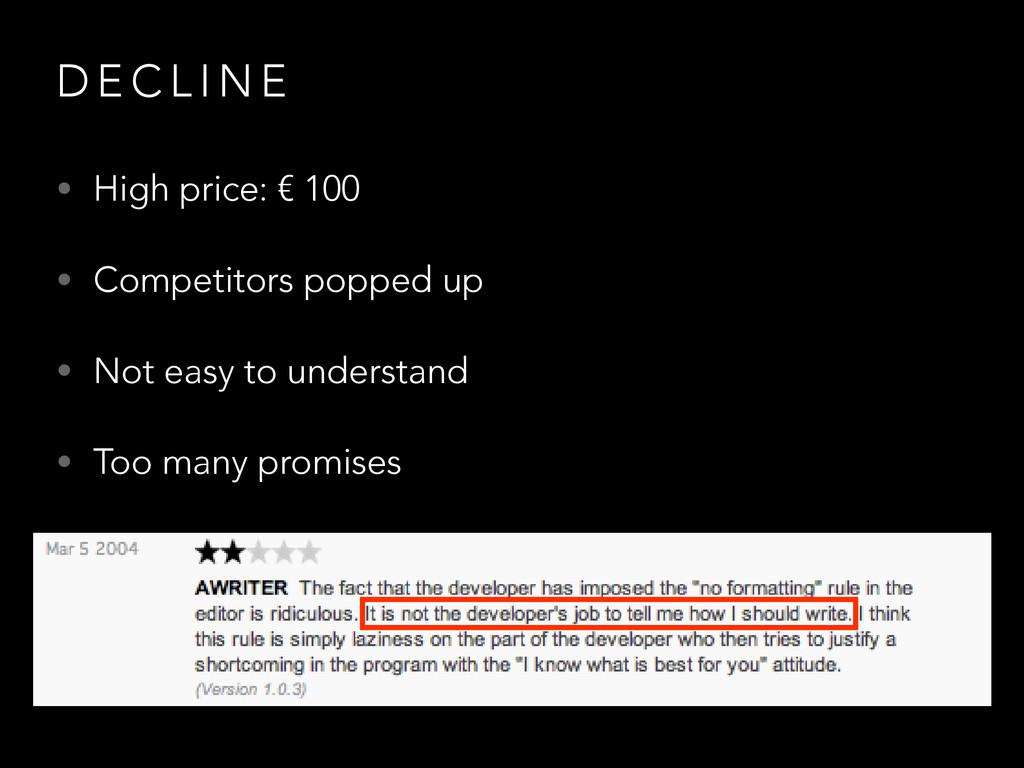 D E C L I N E • High price: € 100 • Competitors...
