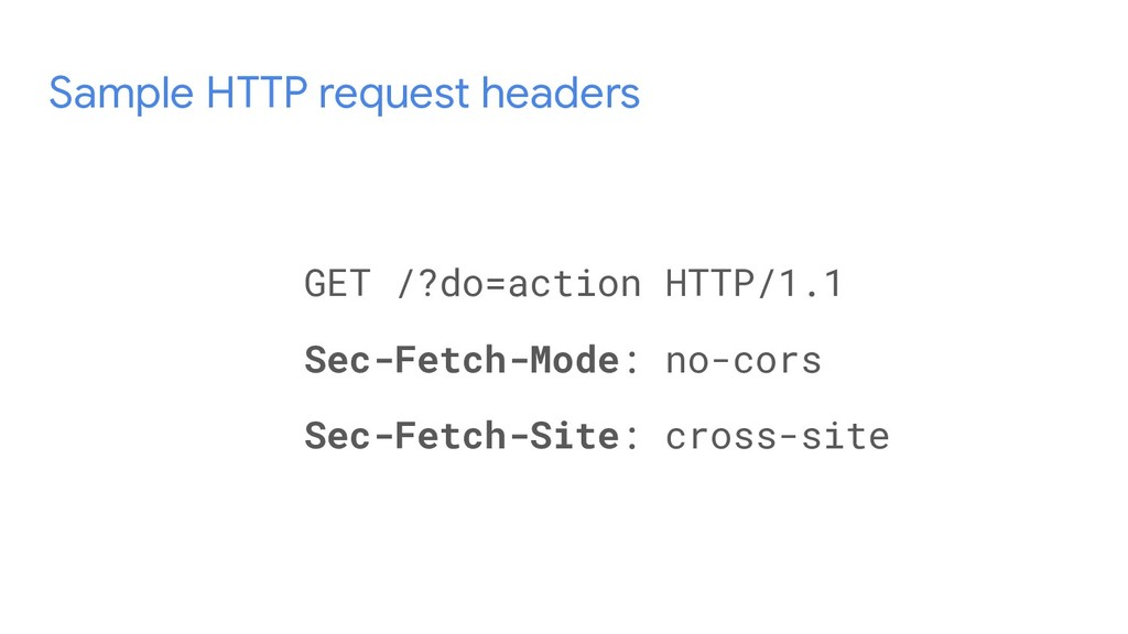 Sample HTTP request headers GET /?do=action HTT...
