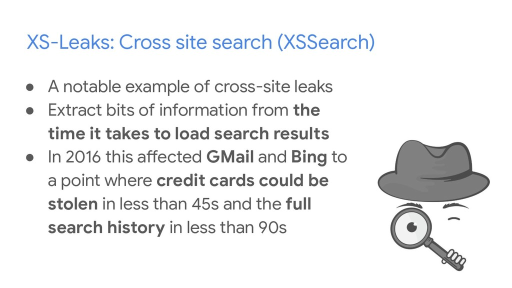 XS-Leaks: Cross site search (XSSearch) ● A nota...