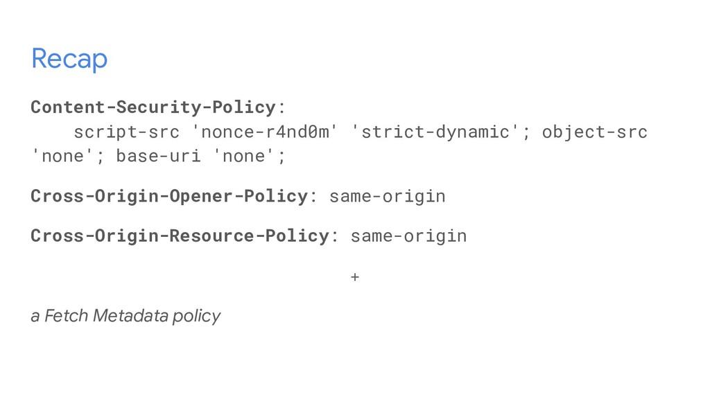Recap Content-Security-Policy: script-src 'nonc...