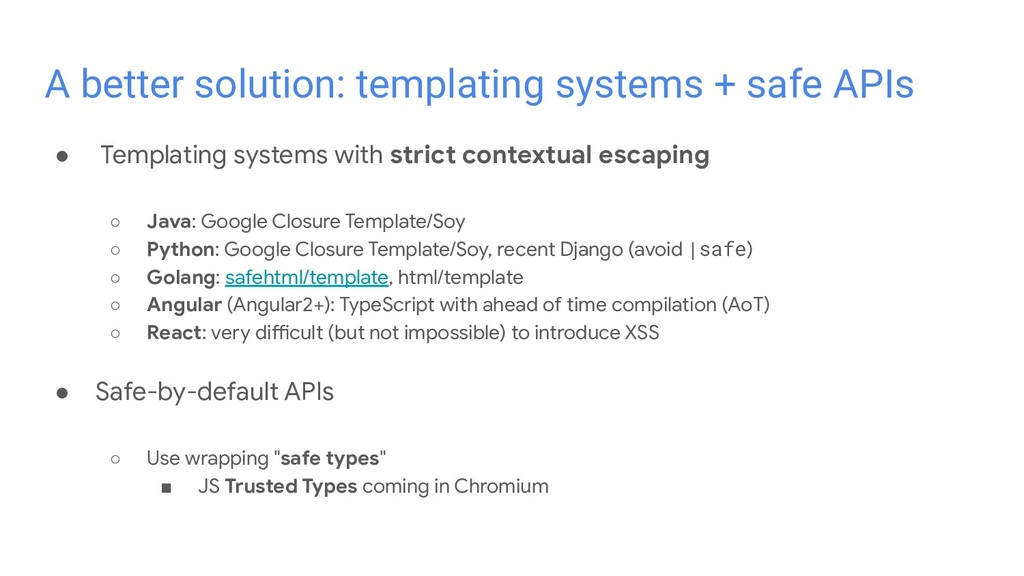 ● Templating systems with strict contextual esc...