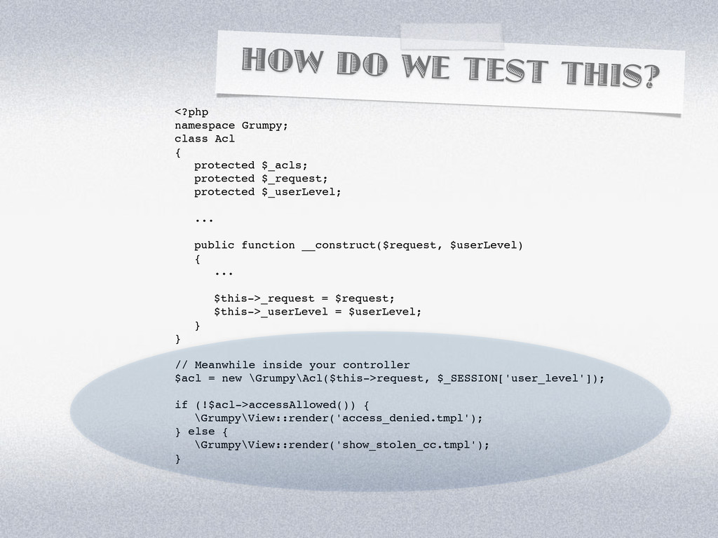 HOW DO WE TEST THIS? <?php namespace Grumpy; cl...