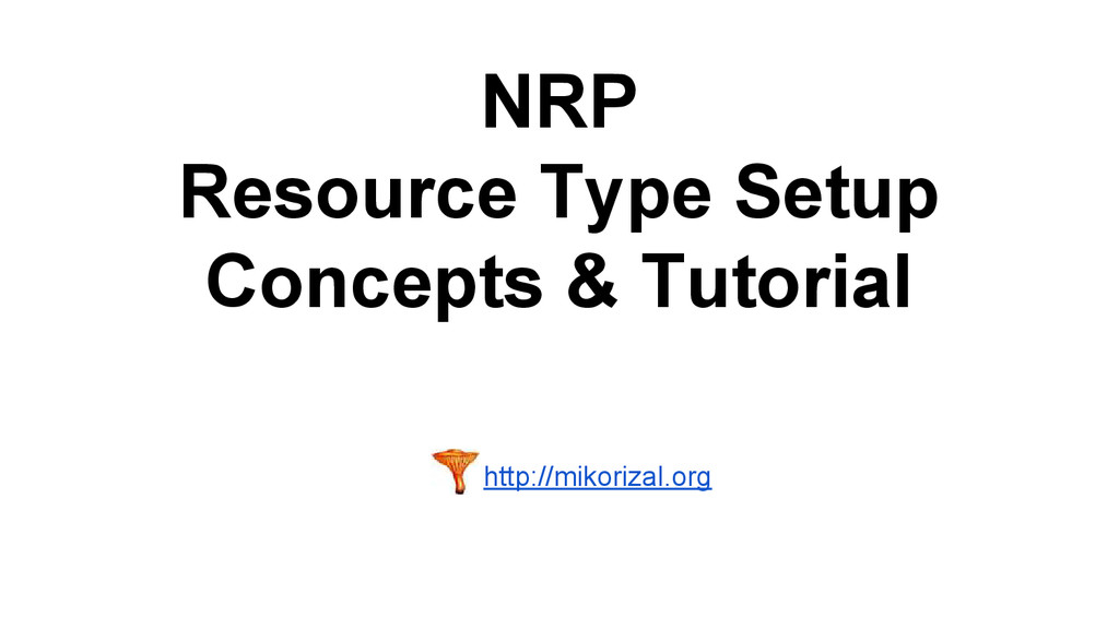 NRP Resource Type Setup Concepts & Tutorial htt...