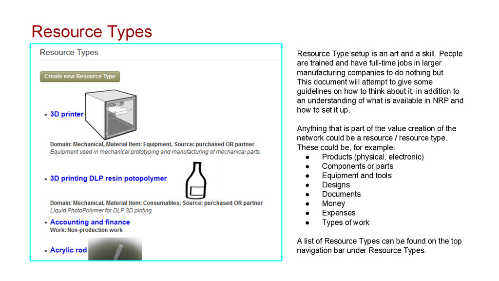 Resource Types Resource Type setup is an art an...
