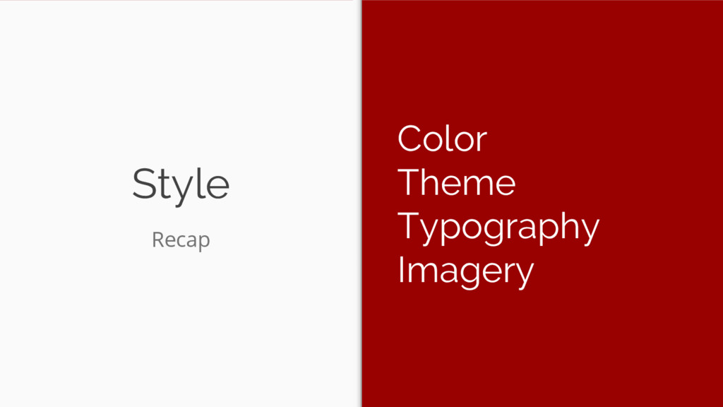 Style Color Theme Typography Imagery Recap