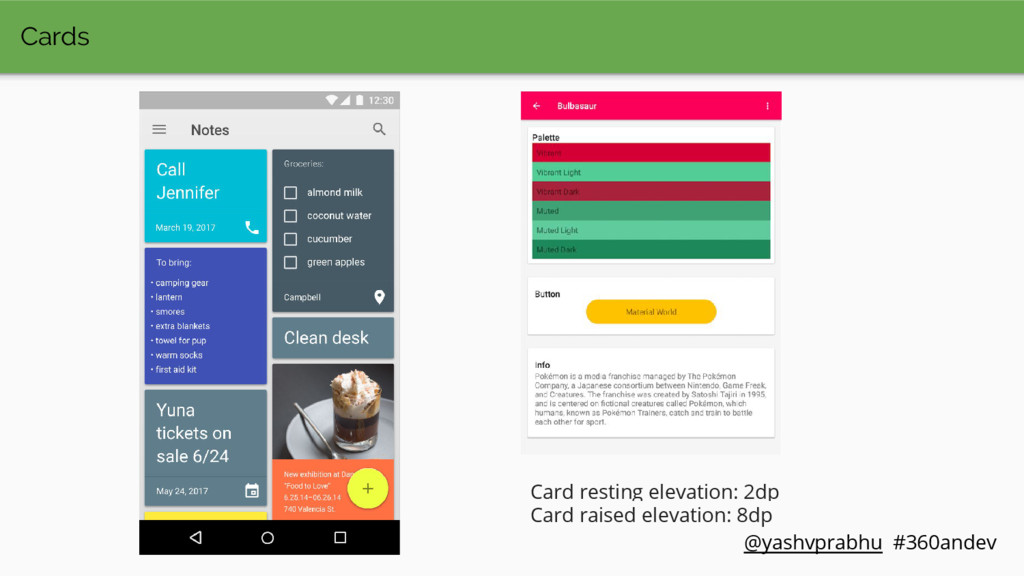 Cards Card resting elevation: 2dp Card raised e...