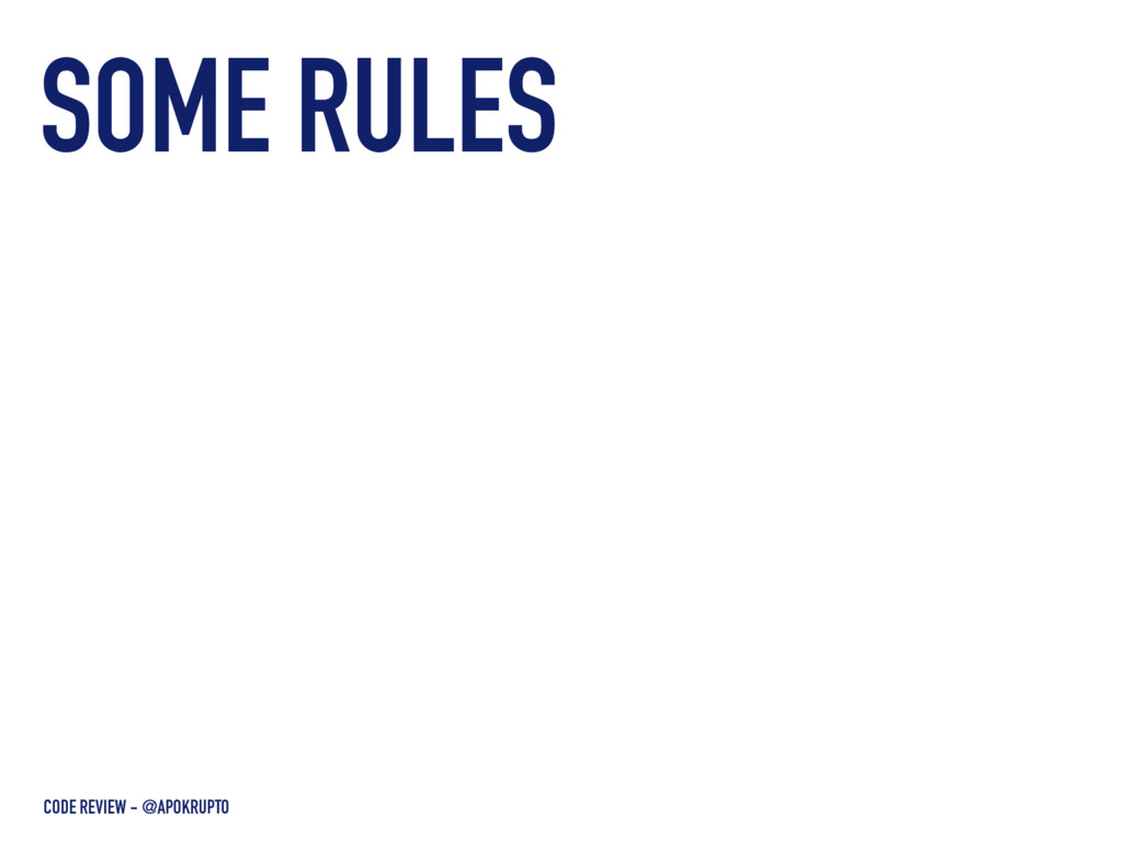 SOME RULES CODE REVIEW - @APOKRUPTO