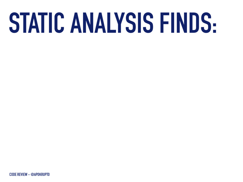 STATIC ANALYSIS FINDS: CODE REVIEW - @APOKRUPTO