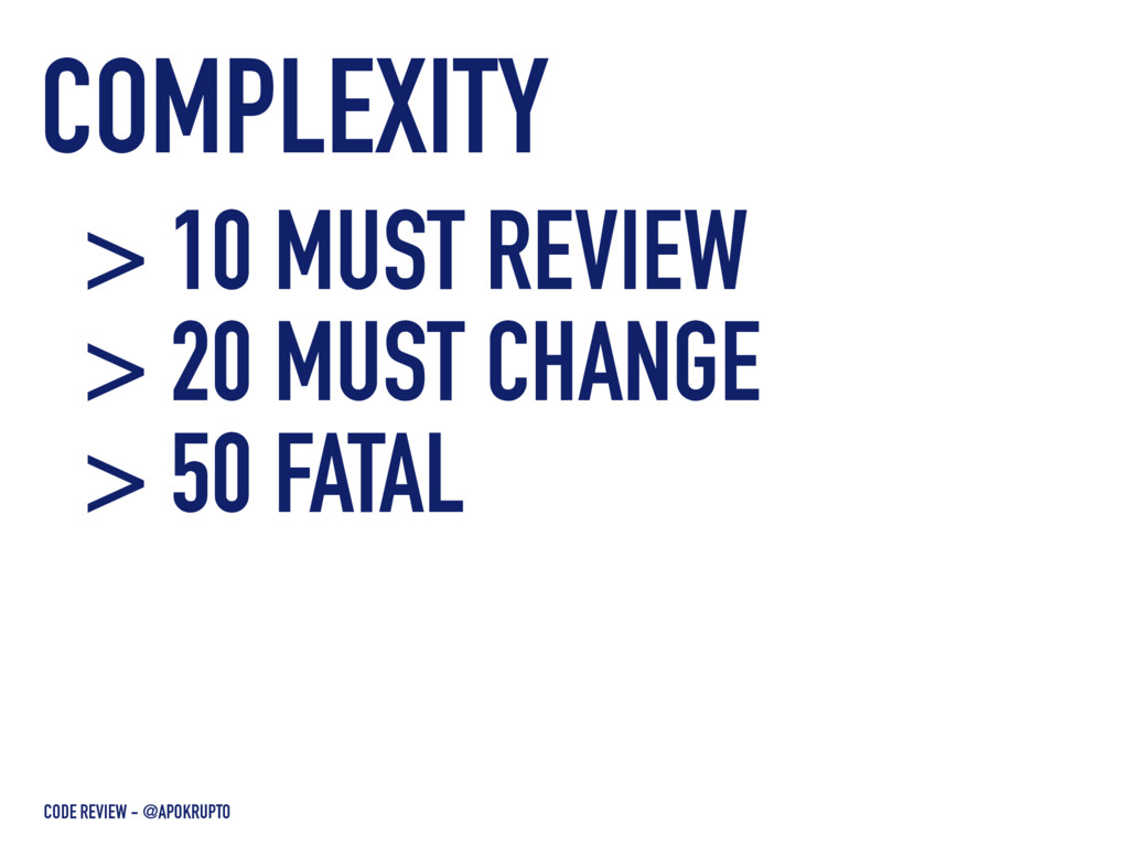 COMPLEXITY CODE REVIEW - @APOKRUPTO > 10 MUST R...