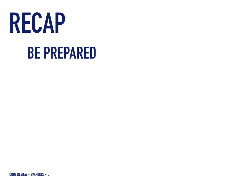 RECAP CODE REVIEW - @APOKRUPTO BE PREPARED