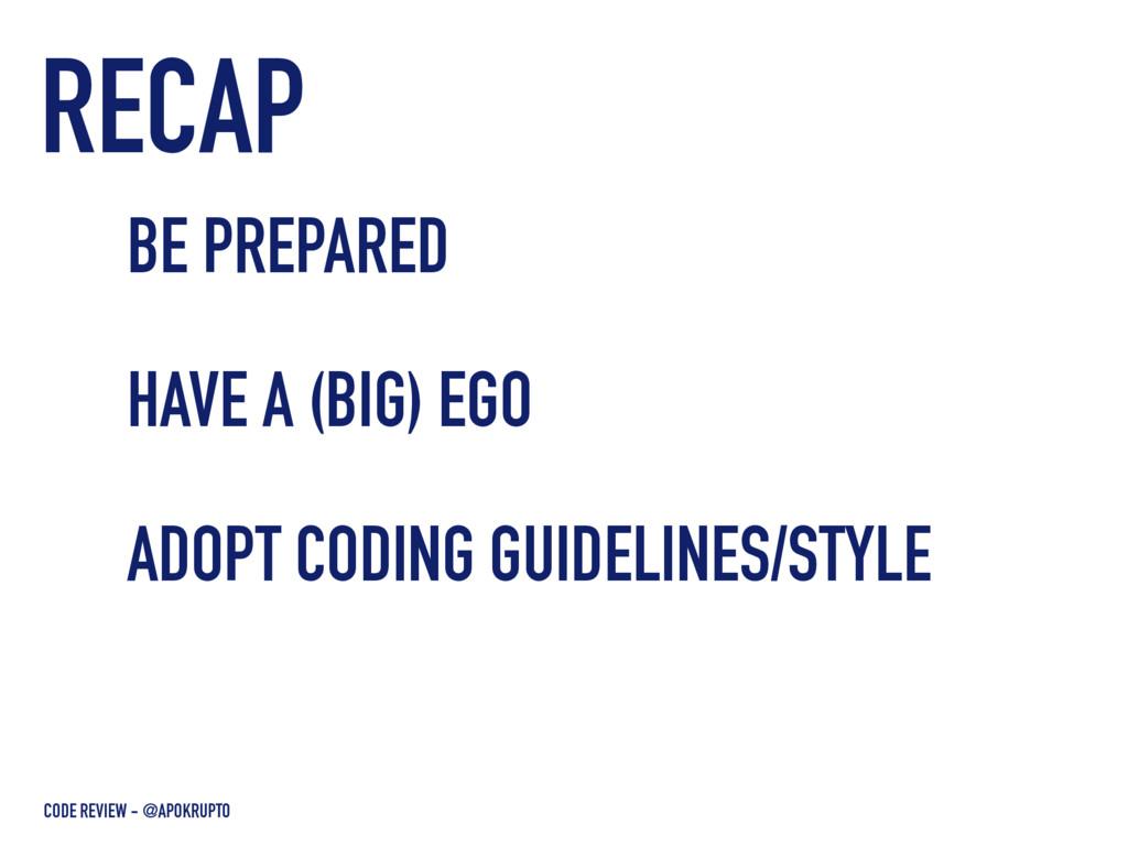 RECAP CODE REVIEW - @APOKRUPTO BE PREPARED HAVE...