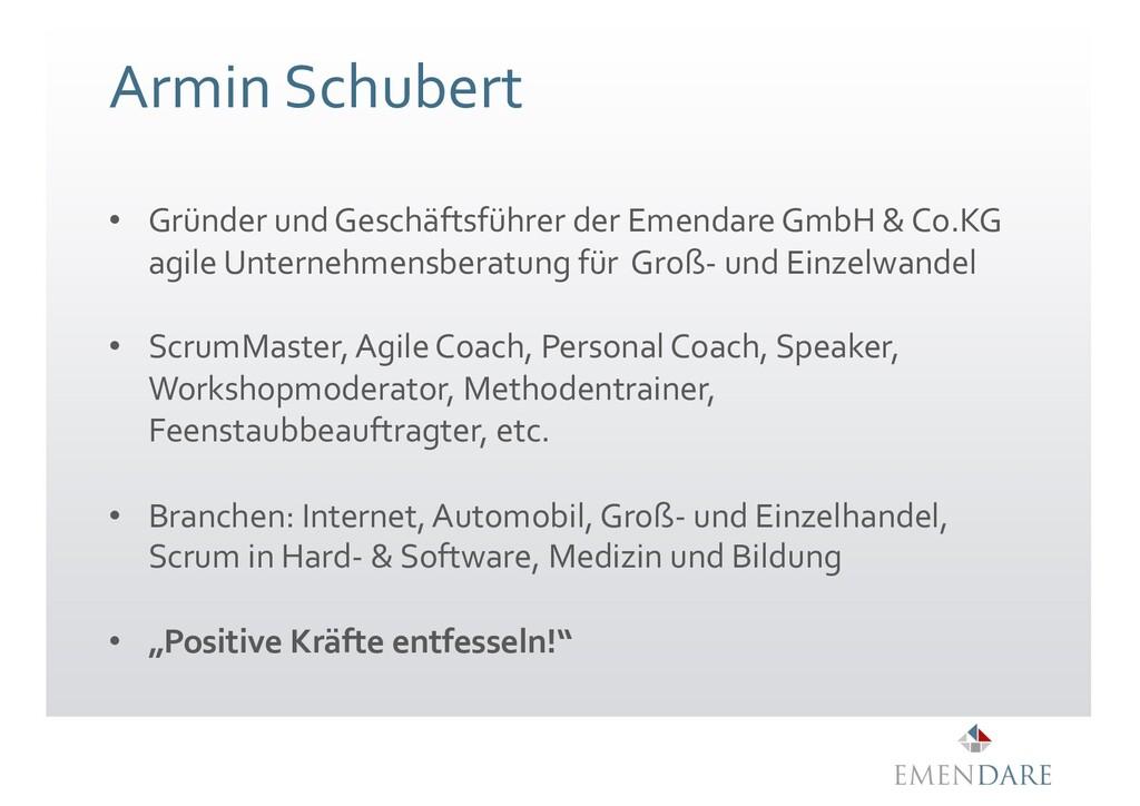Armin Schubert • Gründer und Geschäftsführer de...