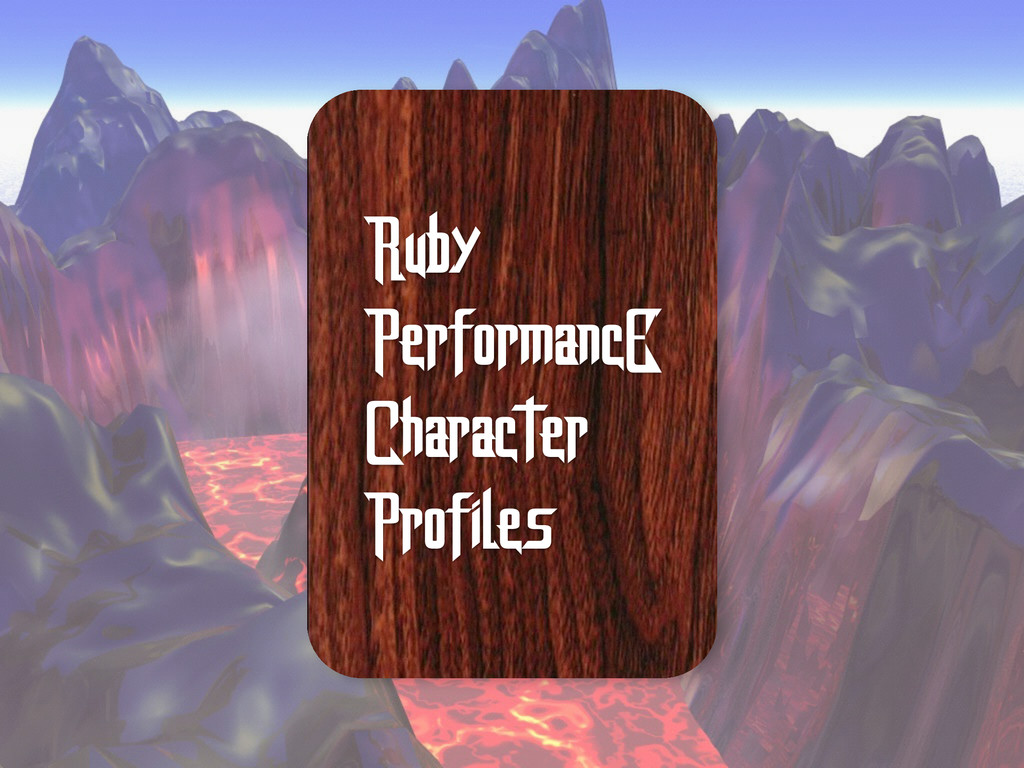 Ruby PerformancE Character Profiles