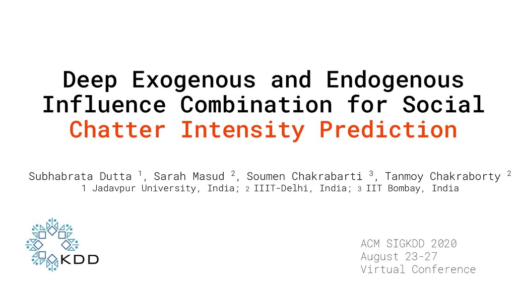 Deep Exogenous and Endogenous Influence Combina...