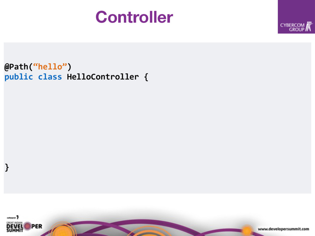 "@Path(""hello"") public class HelloController { }..."