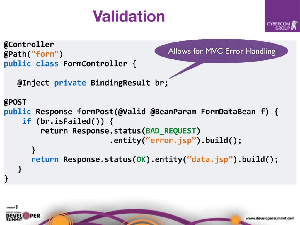 "@Controller @Path(""form"") public class FormCont..."