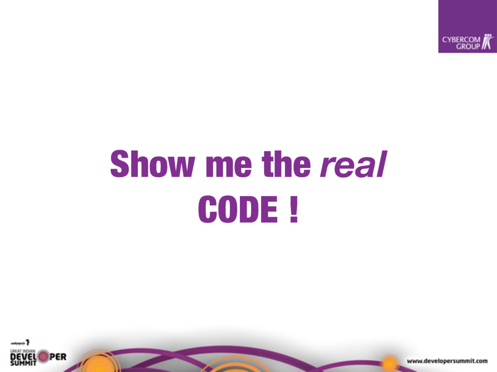 Show me the real CODE !