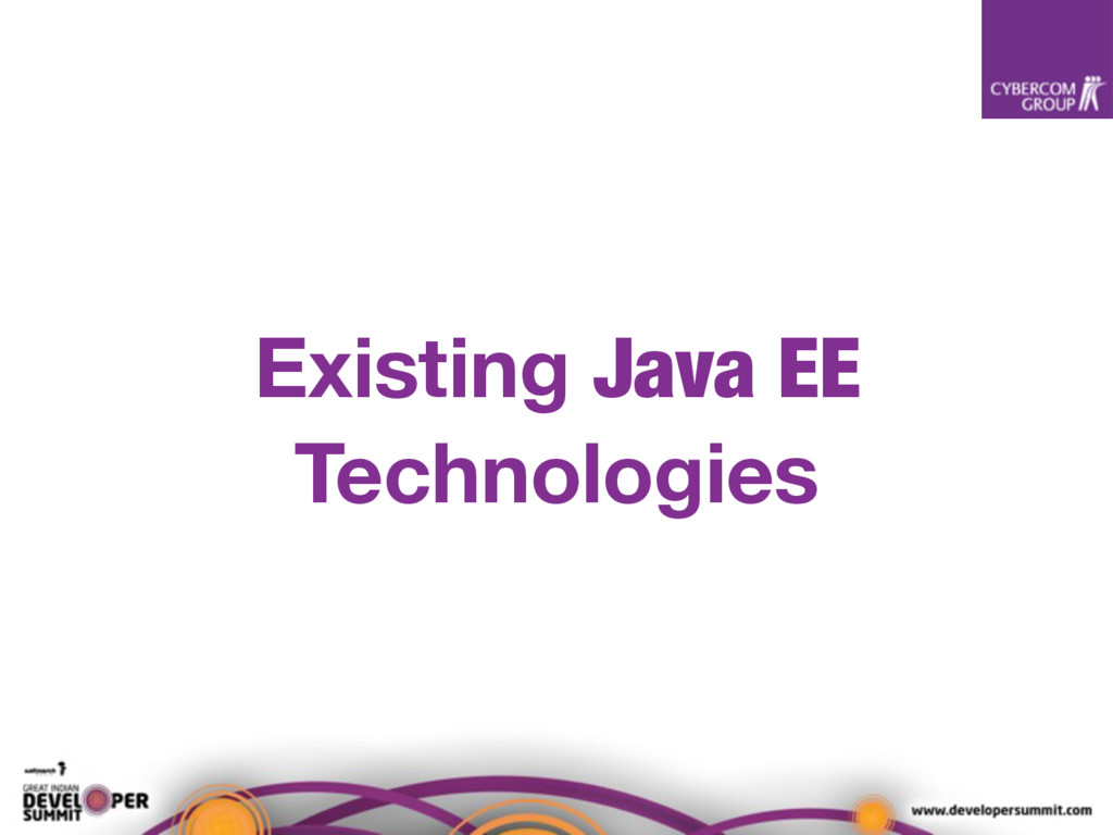 Existing Java EE Technologies