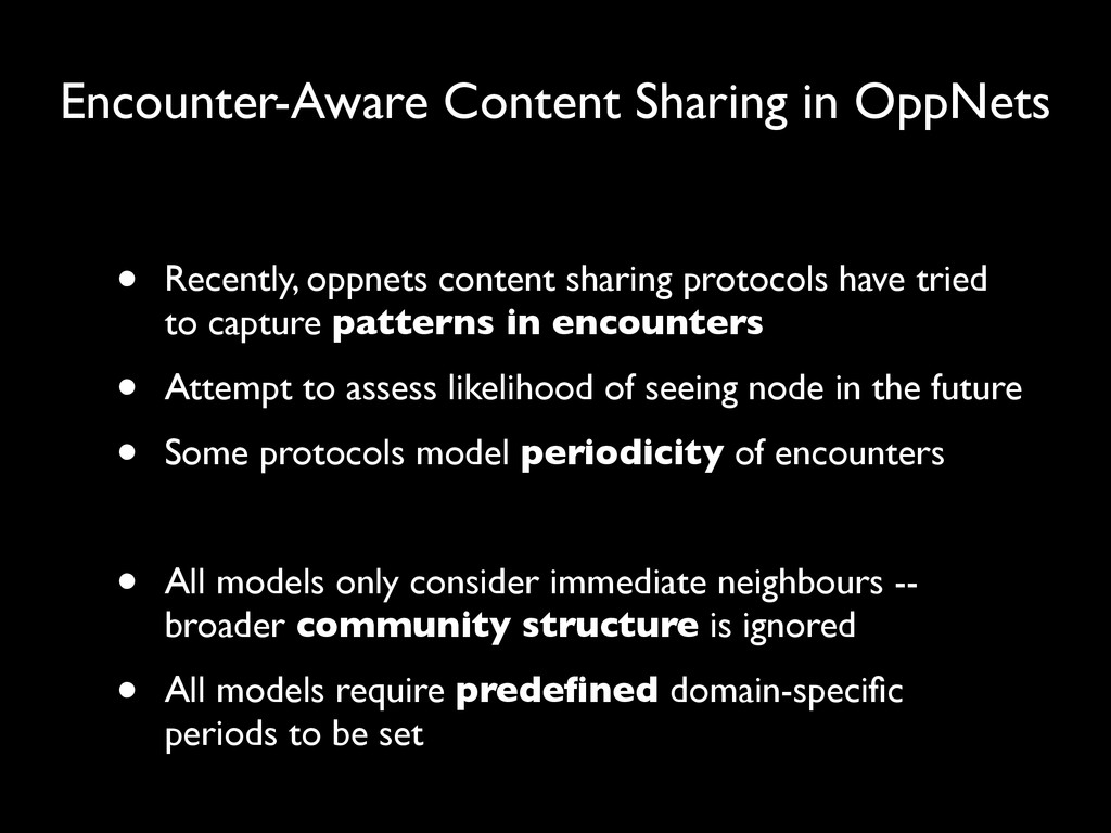 Encounter-Aware Content Sharing in OppNets • Re...