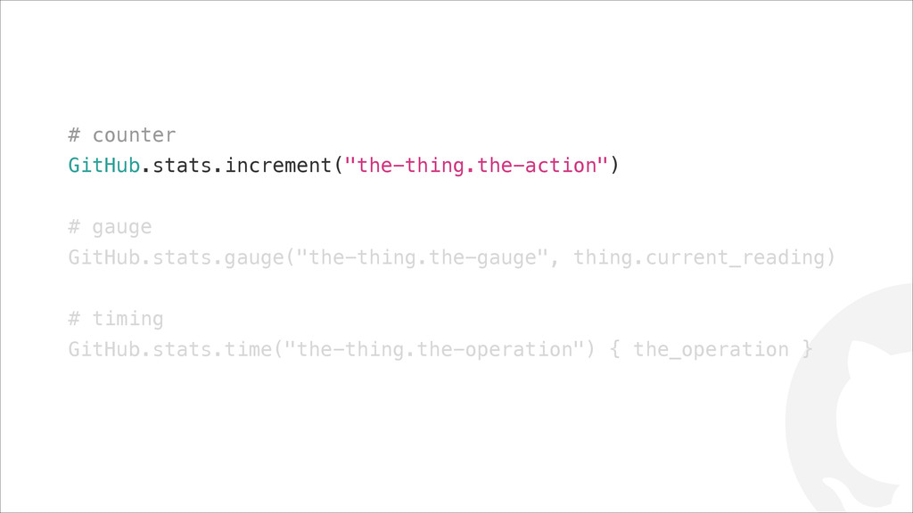 "! # counter GitHub.stats.increment(""the-thing.t..."