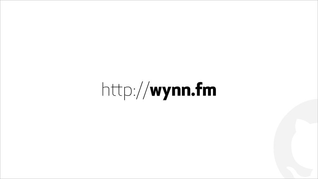 ! http://wynn.fm