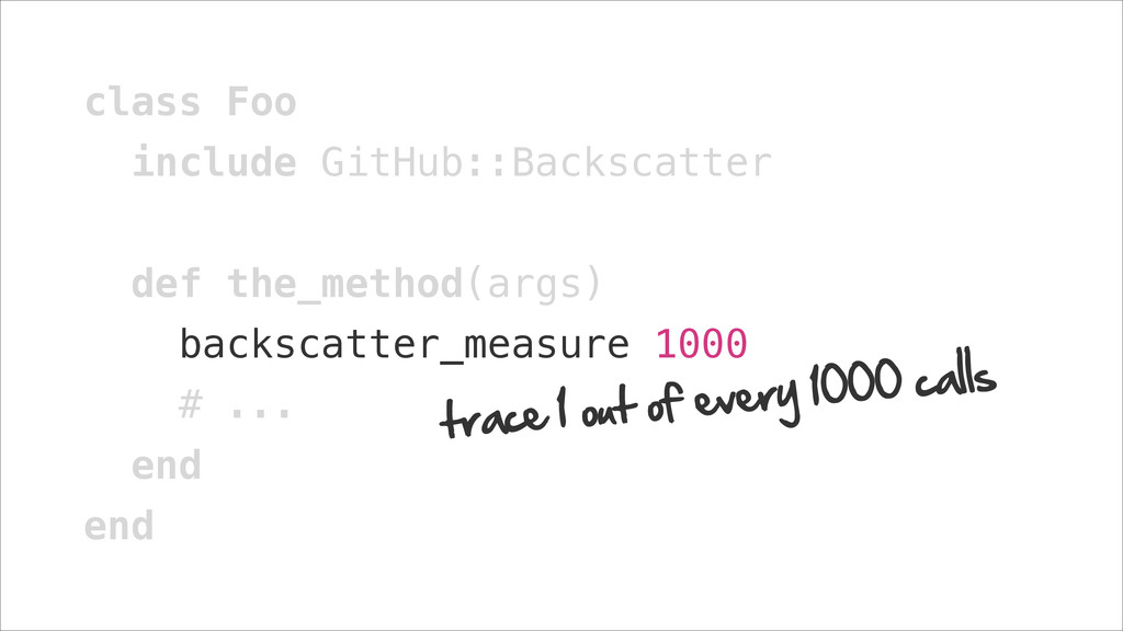 class Foo include GitHub::Backscatter ! def the...