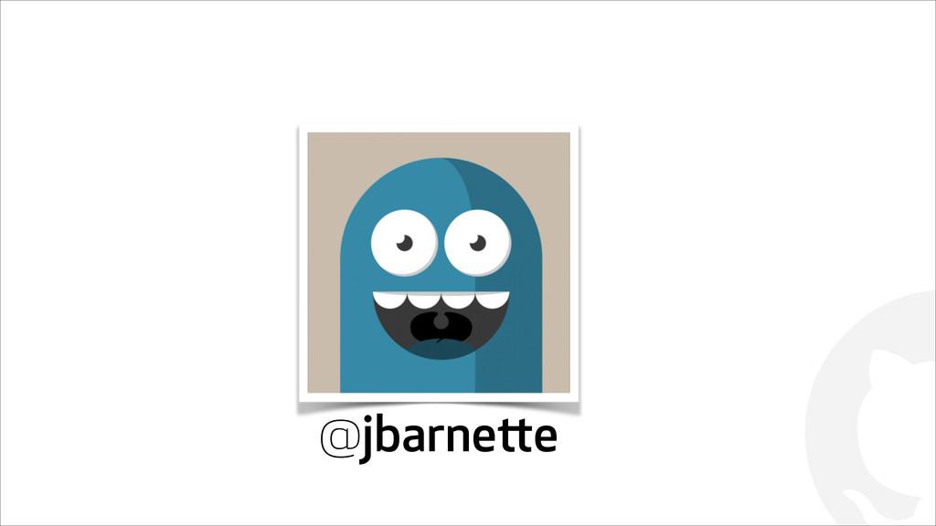 ! @jbarnette