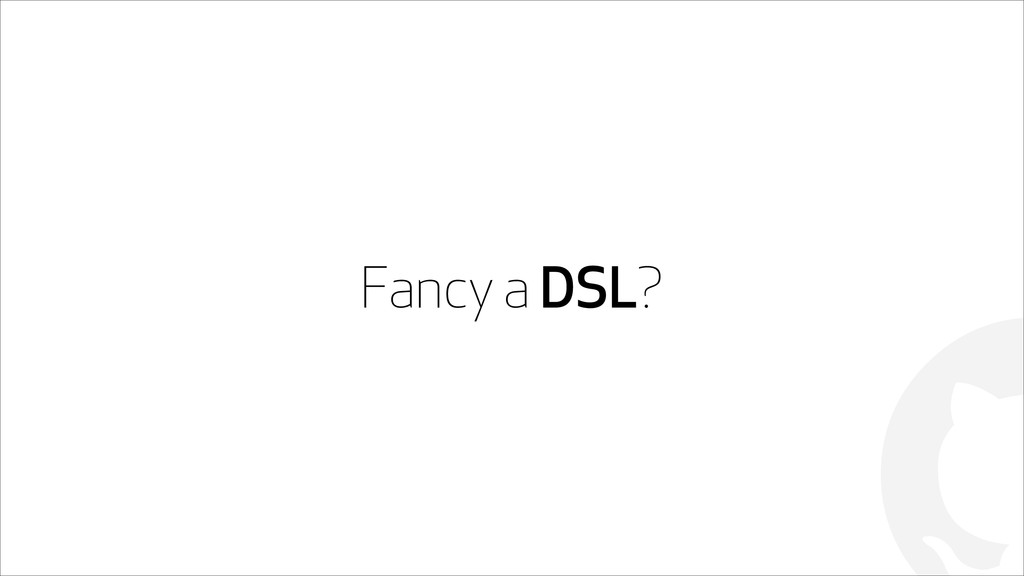 ! Fancy a DSL?