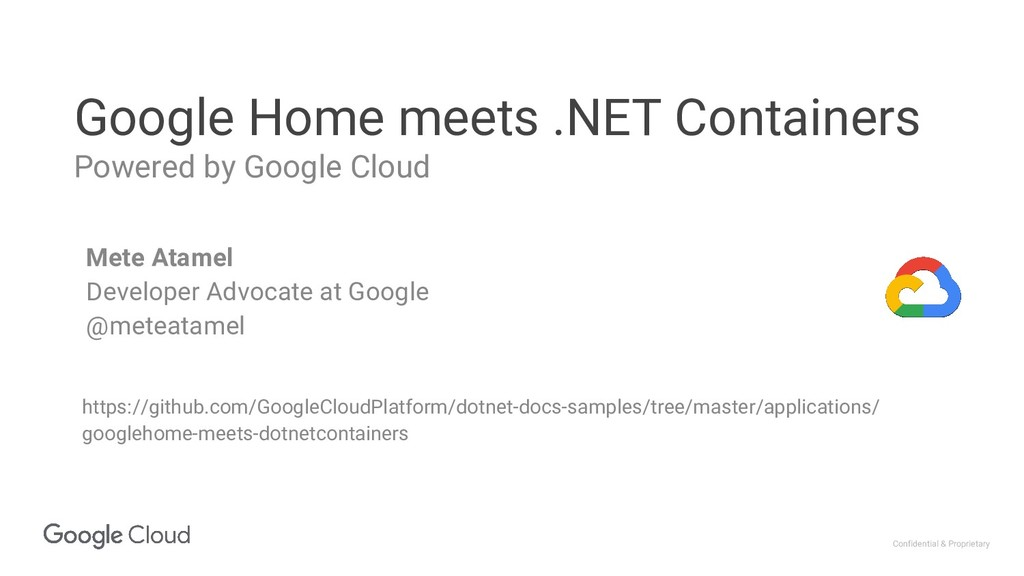 Confidential & Proprietary Google Home meets .N...