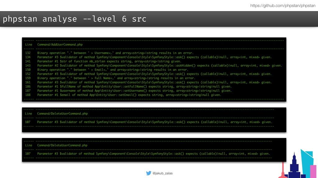 @jakub_zalas phpstan analyse --level 6 src http...