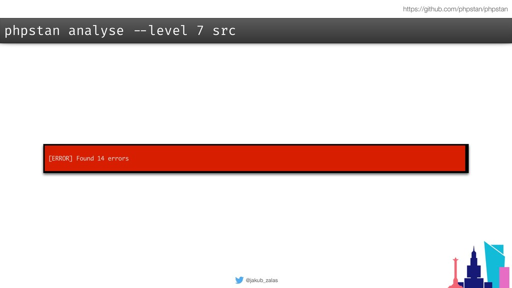 @jakub_zalas phpstan analyse --level 7 src http...
