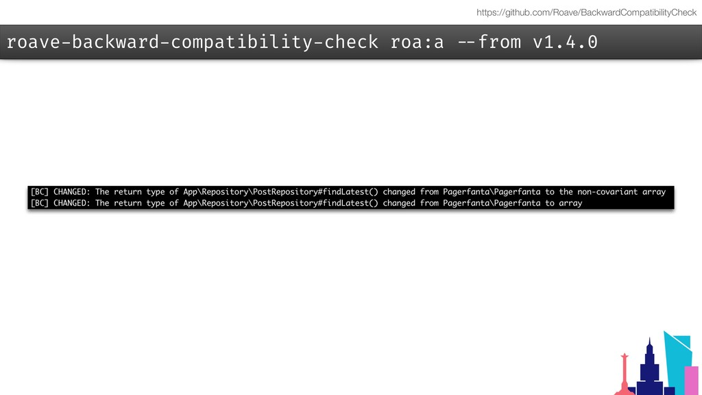 roave-backward-compatibility-check roa:a --from...