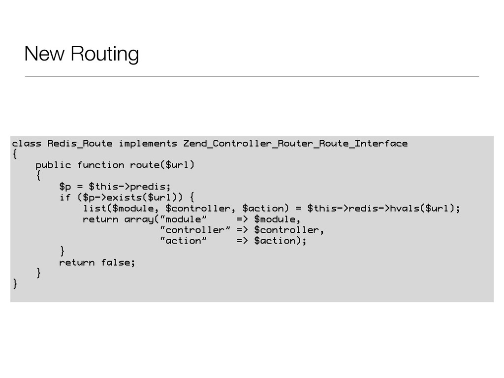 New Routing class Redis_Route implements Zend_C...
