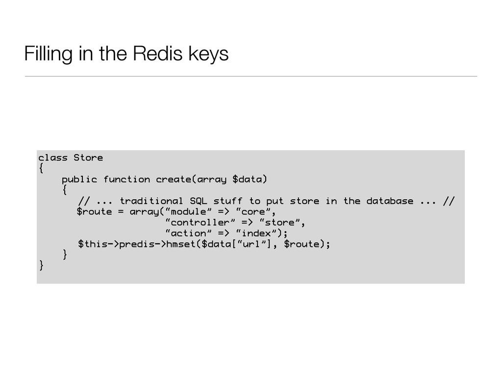 Filling in the Redis keys class Store { public ...